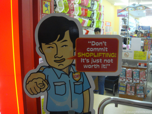 Don't shoplift sign we found in Singapore